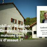 """12/07/2021 – Immobilier : St Julien & le Genevois français, """"les maisons sont prises d'assaut !"""""""
